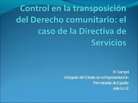 O control comunitario da aplicación da Directiva de Servicios - Foros sobre a directiva servizos e o incremento da competitividade: Unha oportunidade para Portugal, España é  Galicia